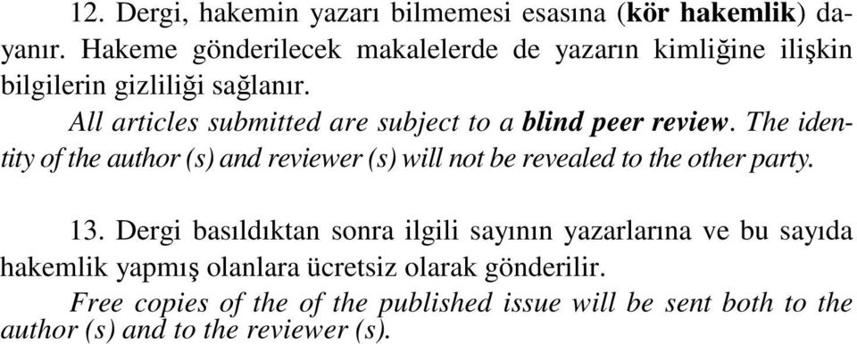 All articles submitted are subject to a blind peer review.