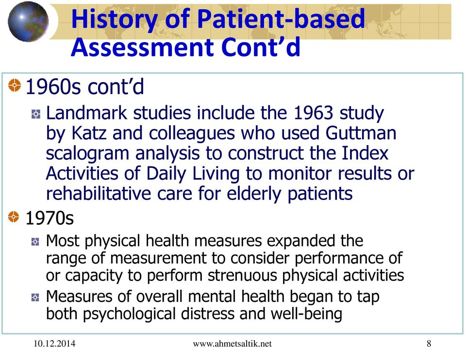 elderly patients 1970s Most physical health measures expanded the range of measurement to consider performance of or capacity