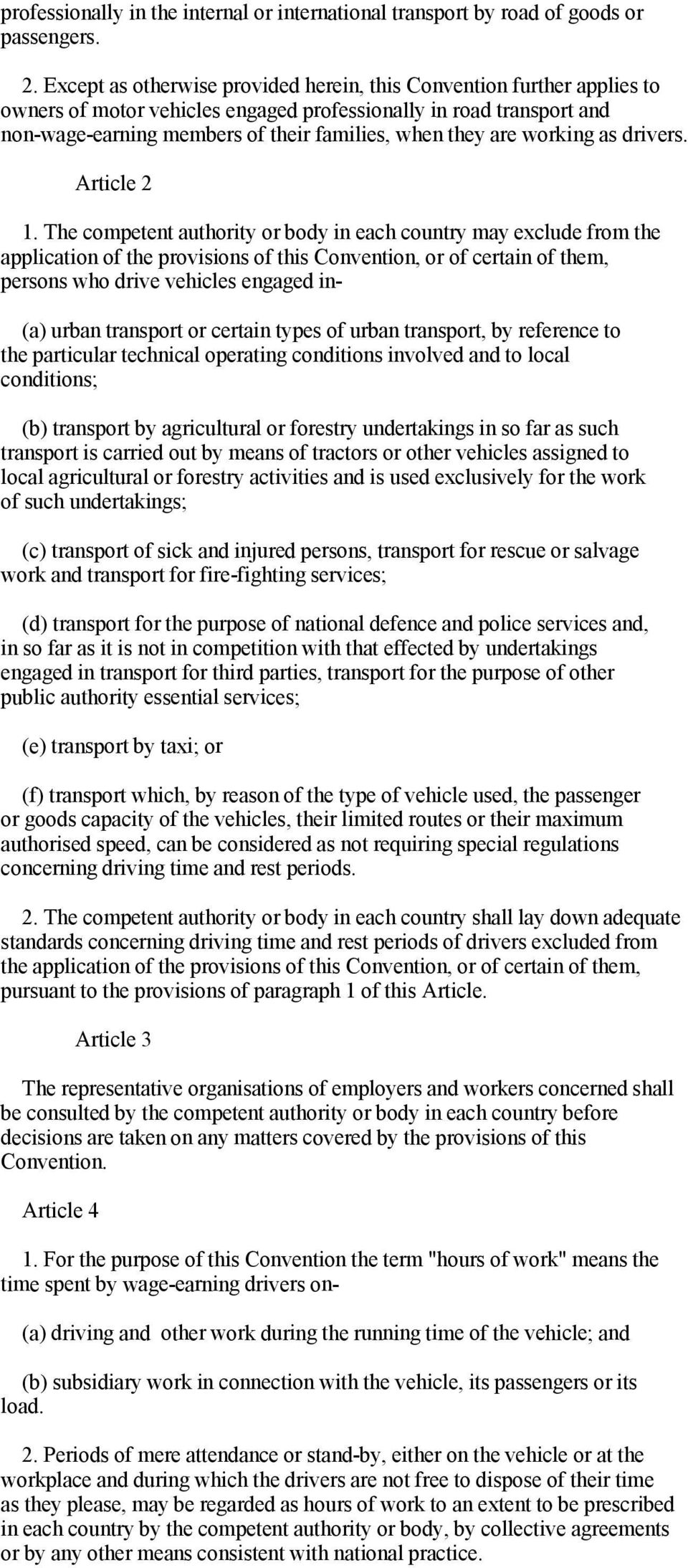 working as drivers. Article 2 1.