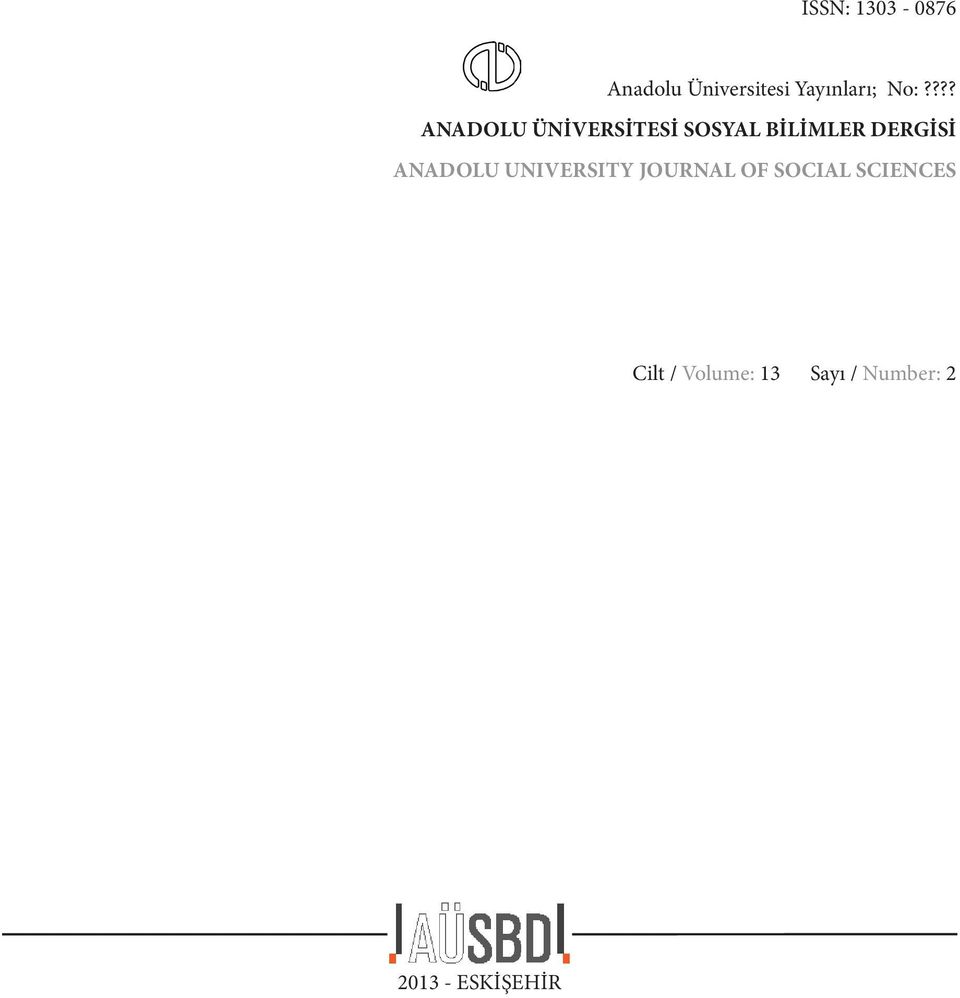 ANADOLU UNIVERSITY JOURNAL OF SOCIAL SCIENCES Cilt /