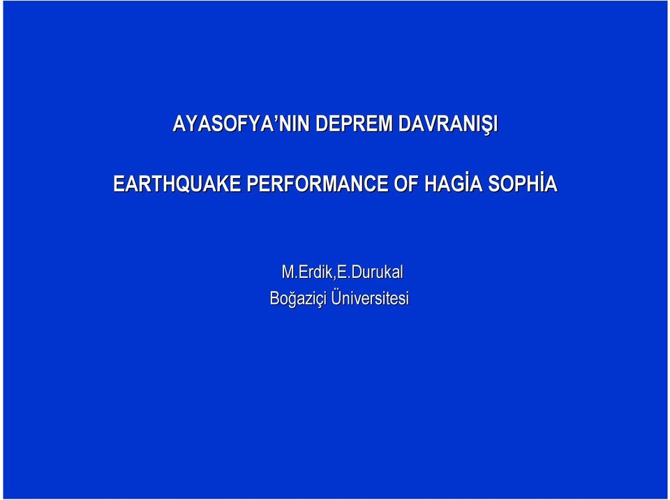 PERFORMANCEP OF HAGĐA