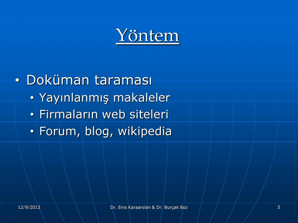Forum, blog, wikipedia 12/9/2013 Dr.