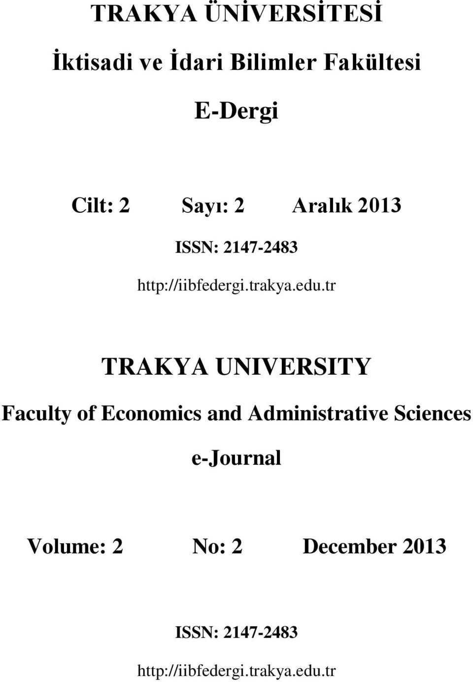 tr TRAKYA UNIVERSITY Faculty of Economics and Administrative Sciences