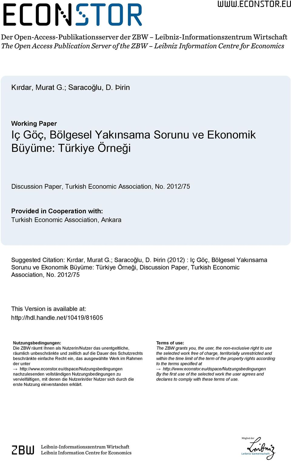 2012/75 Provided in Cooperation with: Turkish Economic Association, Ankara Suggested Citation: Kırdar, Murat G.; Saracoğlu, D.