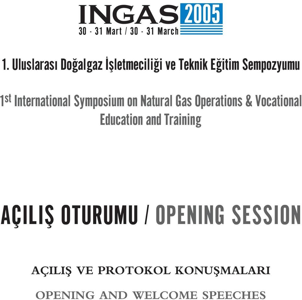 International Symposium on Natural Gas Operations & Vocational