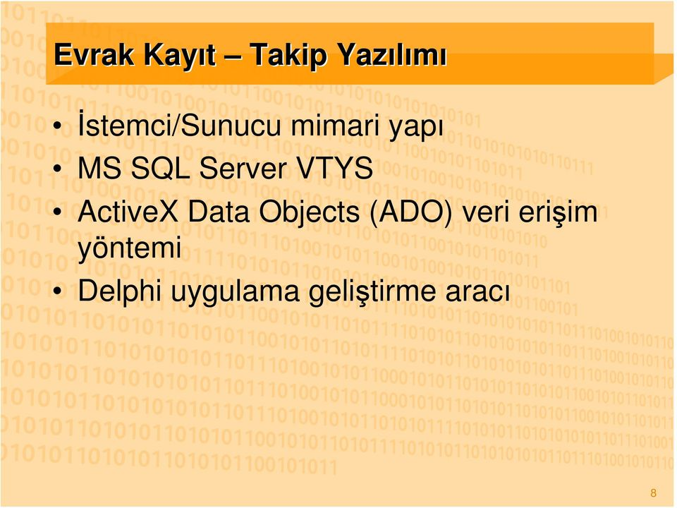 Server VTYS ActiveX Data Objects (ADO)