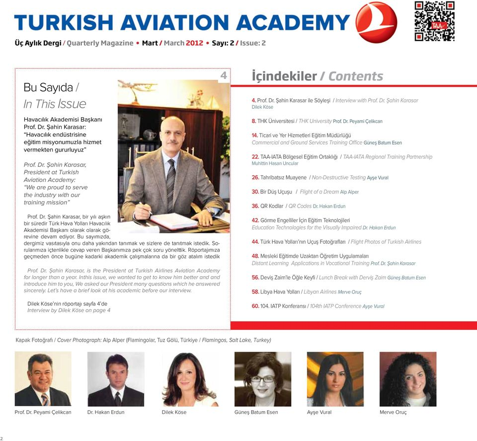 Şahin Karasar, President at Turkish Aviation Academy: We are proud to serve the industry with our training mission Prof. Dr.