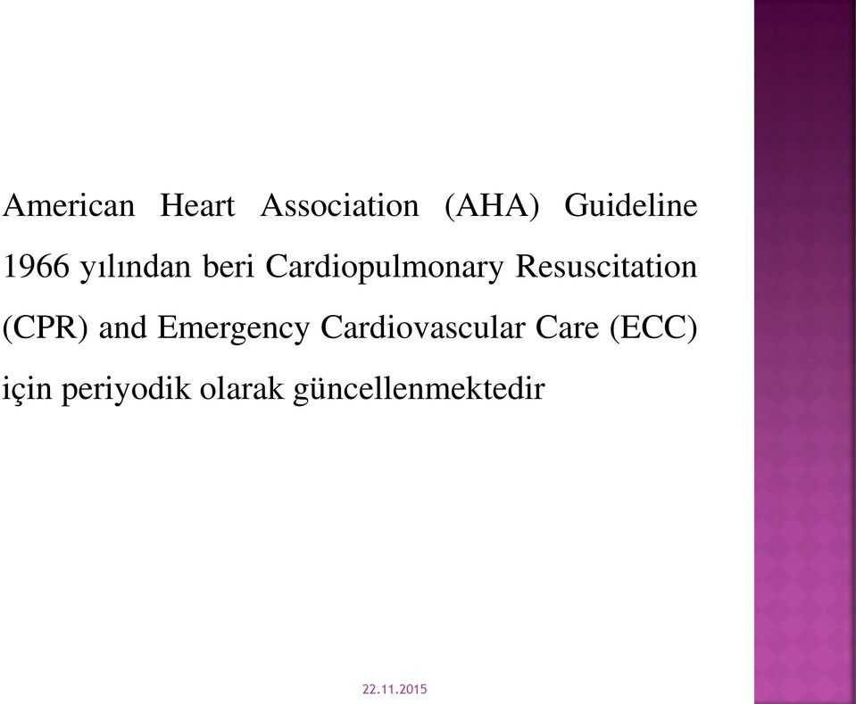 Resuscitation (CPR) and Emergency