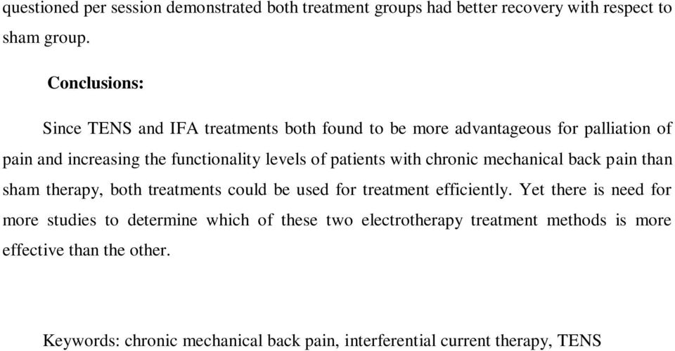 patients with chronic mechanical back pain than sham therapy, both treatments could be used for treatment efficiently.
