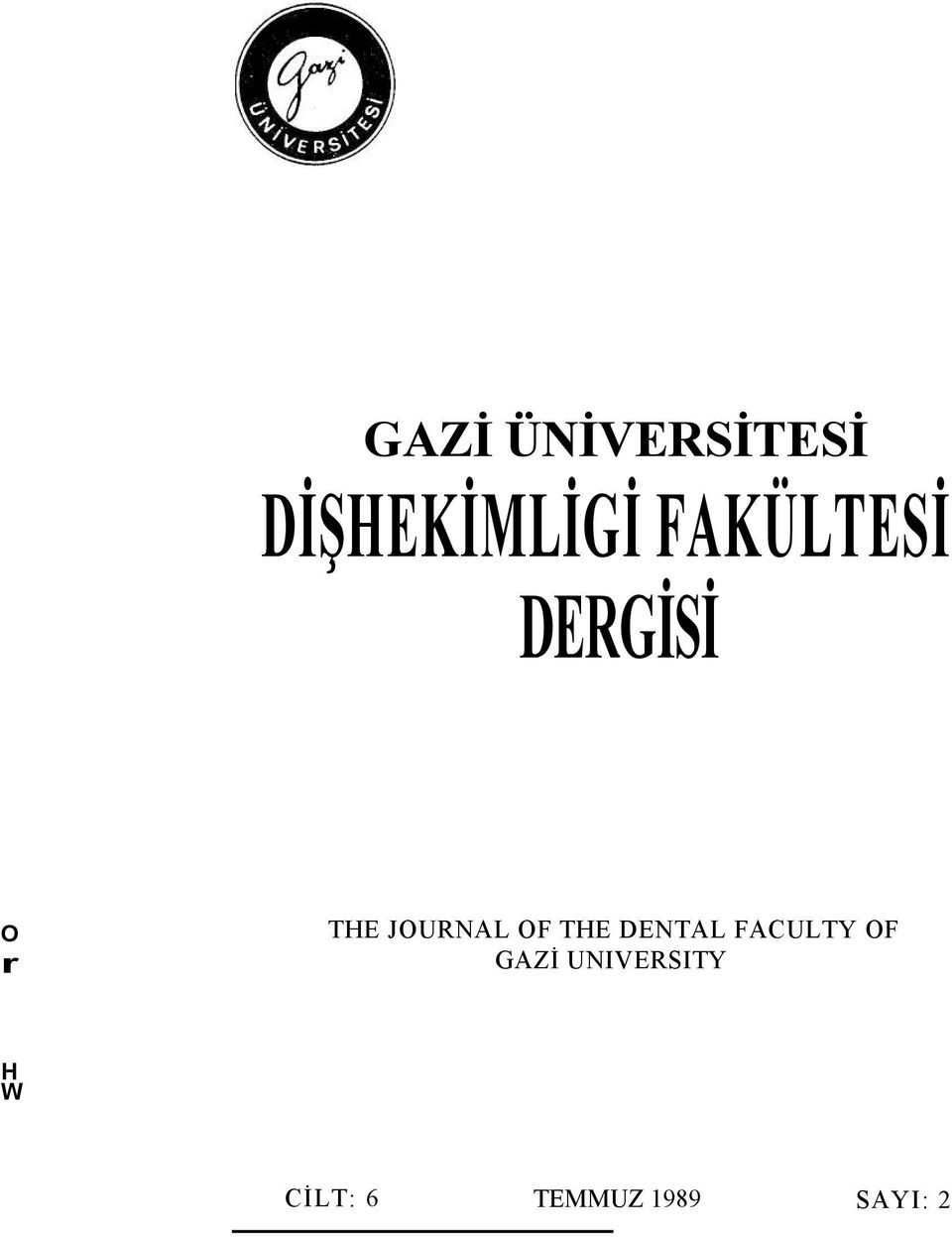 OF THE DENTAL FACULTY OF GAZİ