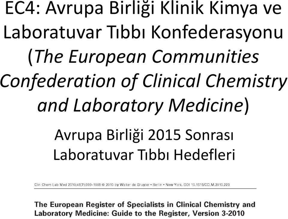 Confederation of ClinicalChemistry and Laboratory