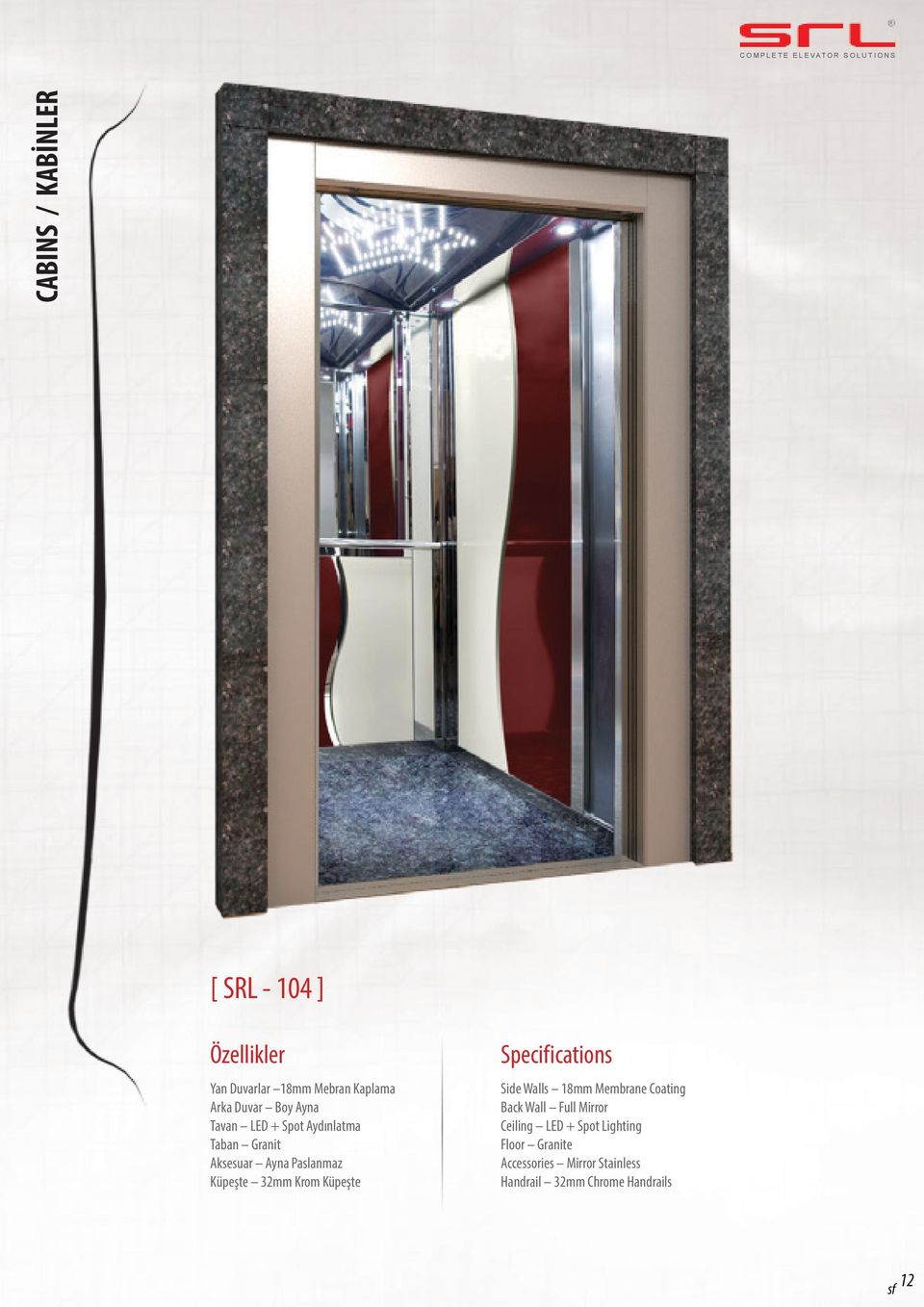 Küpeşte Specifications Side Walls 18mm Membrane Coating Back Wall Full Mirror Ceiling LED