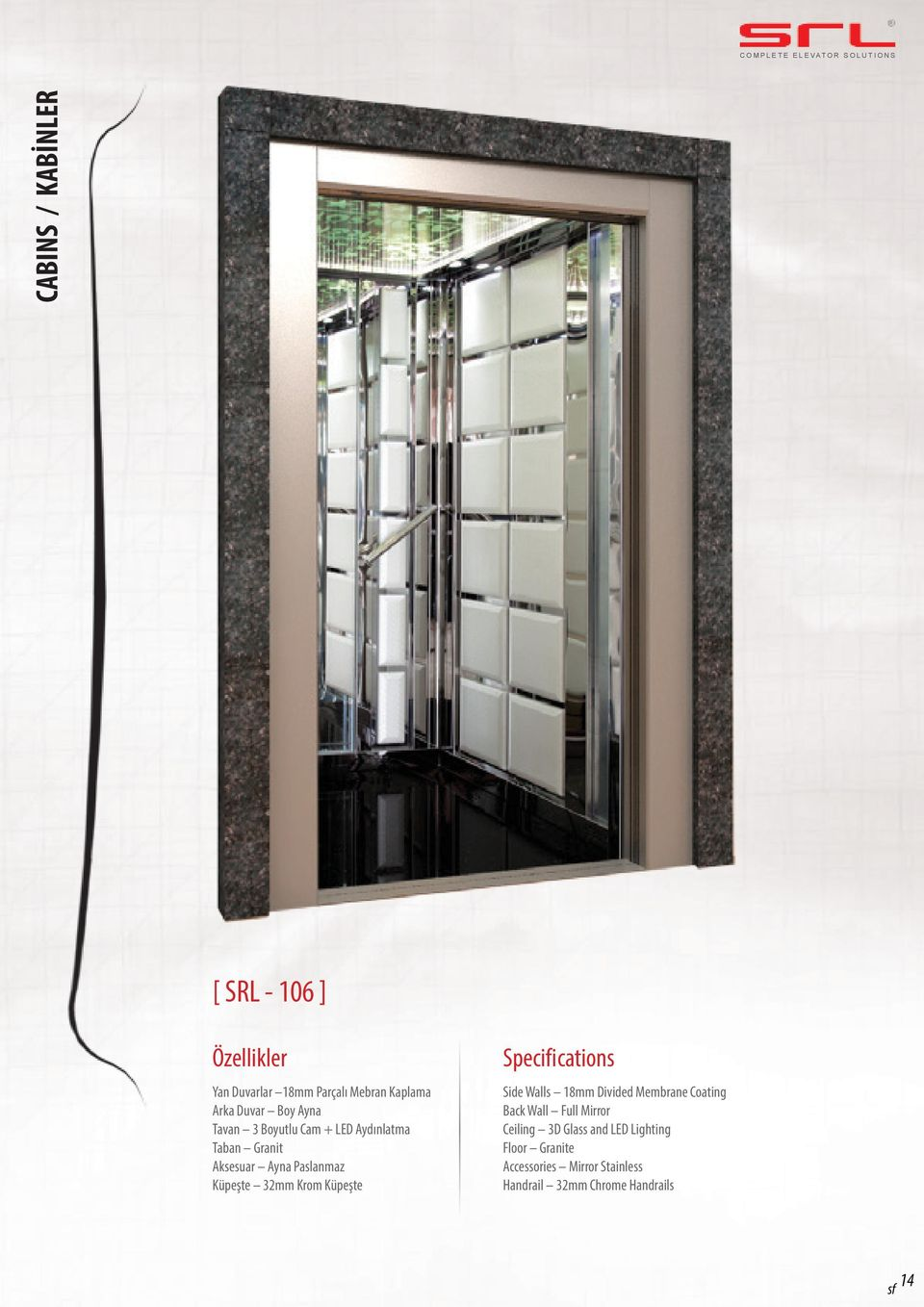Küpeşte Specifications Side Walls 18mm Divided Membrane Coating Back Wall Full Mirror Ceiling 3D