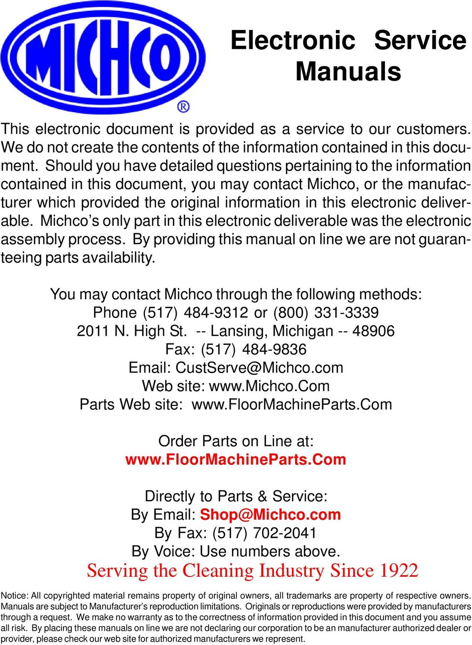 deliverable. Michco s only part in this electronic deliverable was the electronic assembly process. By providing this manual on line we are not guaranteeing parts availability.