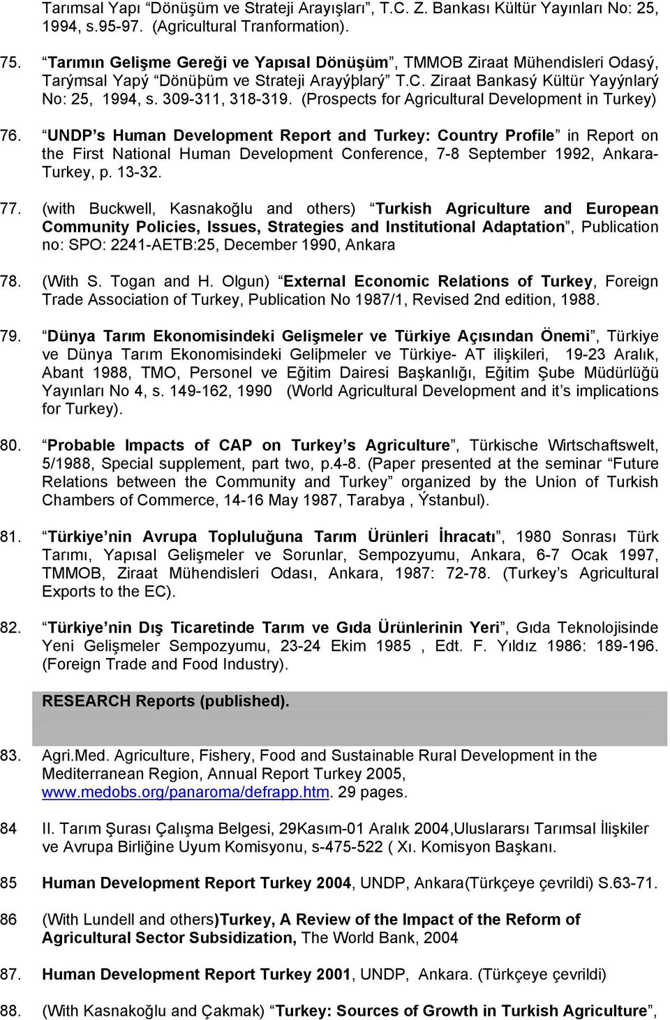 (Prospects for Agricultural Development in Turkey) 76.
