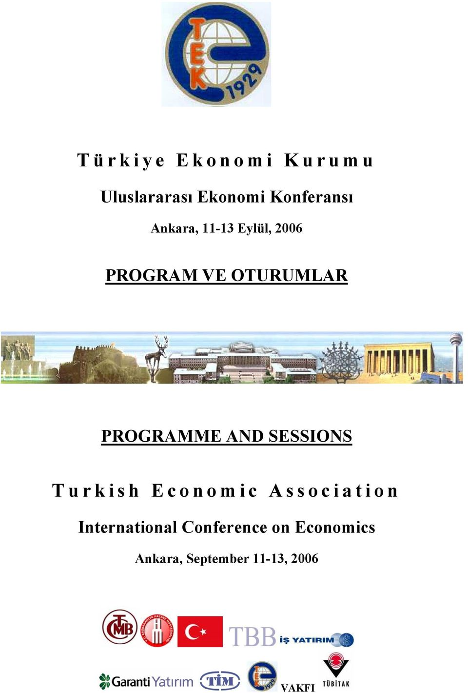 AND SESSIONS Turkish Economic Association International