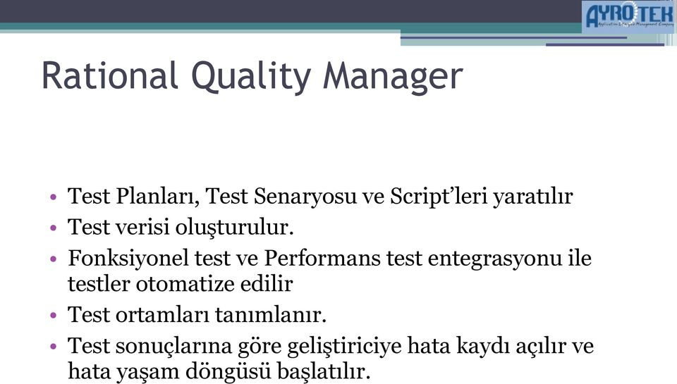 Fonksiyonel test ve Performans test entegrasyonu ile testler otomatize