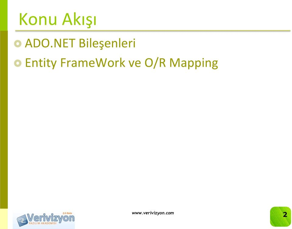 Entity FrameWork ve