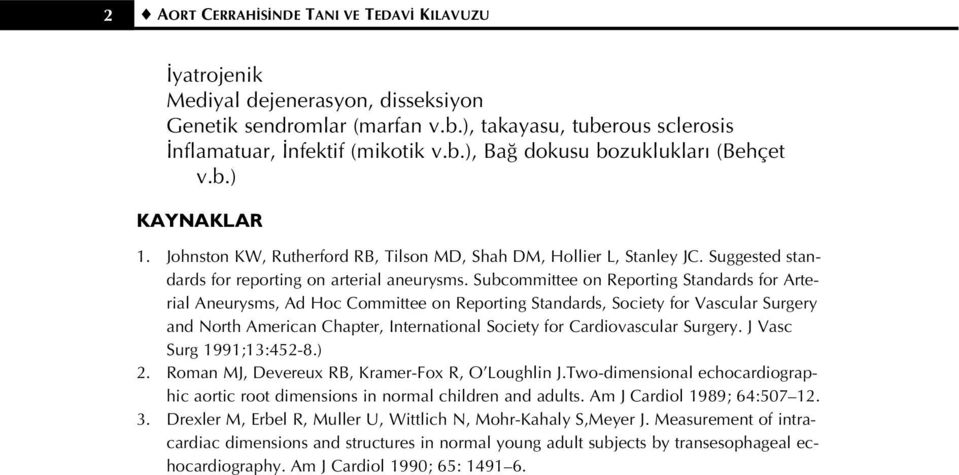 Subcommittee on Reporting Standards for Arterial Aneurysms, Ad Hoc Committee on Reporting Standards, Society for Vascular Surgery and North American Chapter, International Society for Cardiovascular