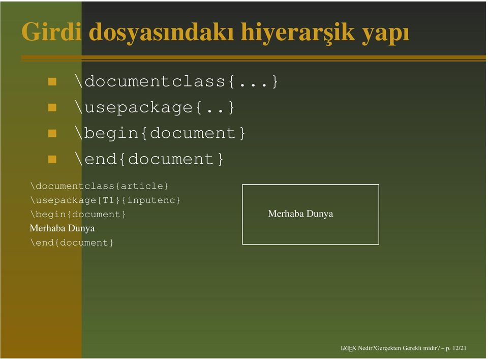 .} \begin{document} \end{document} \documentclass{article}