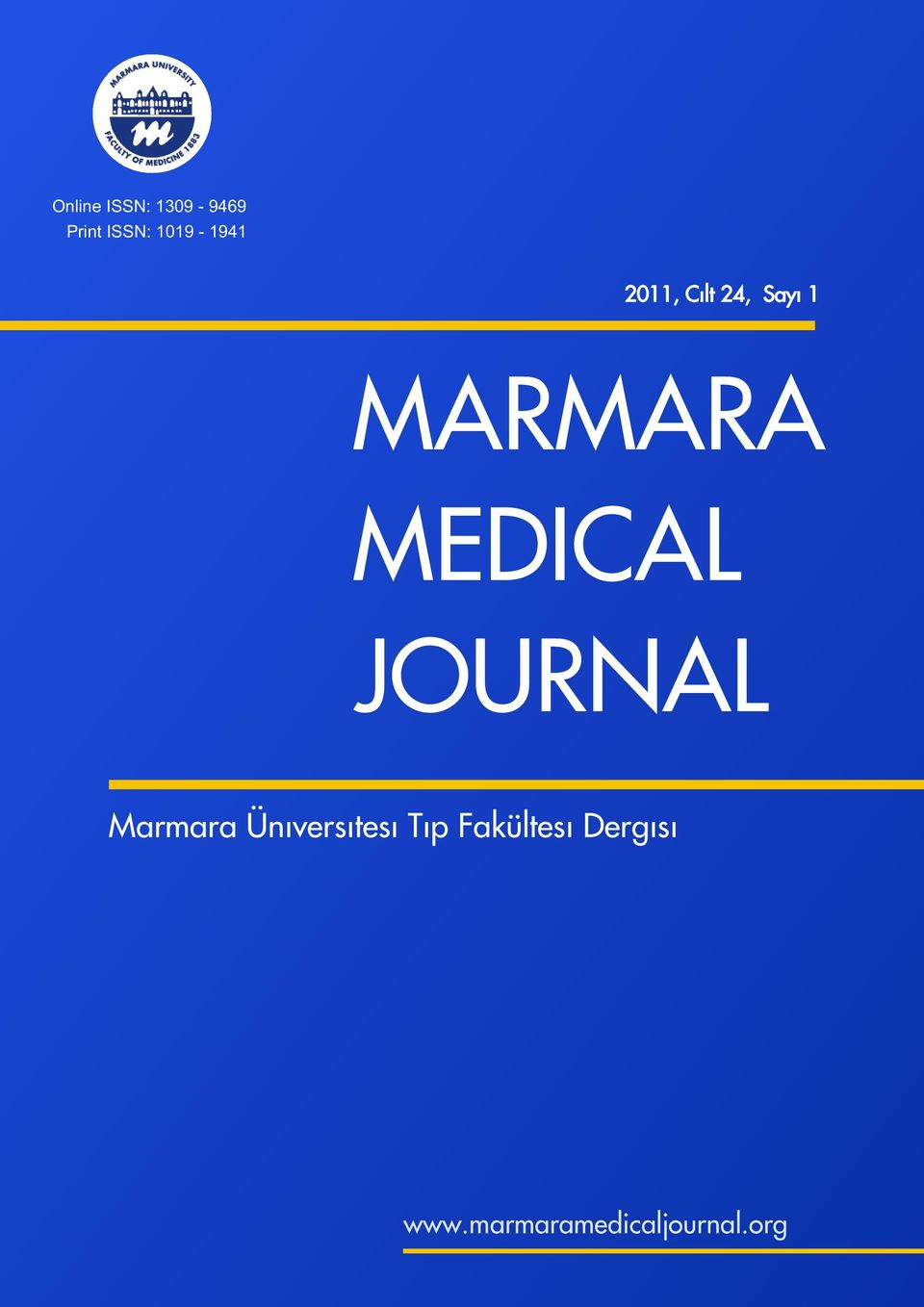 MEDICAL JOURNAL Marmara Üniversitesi Tip