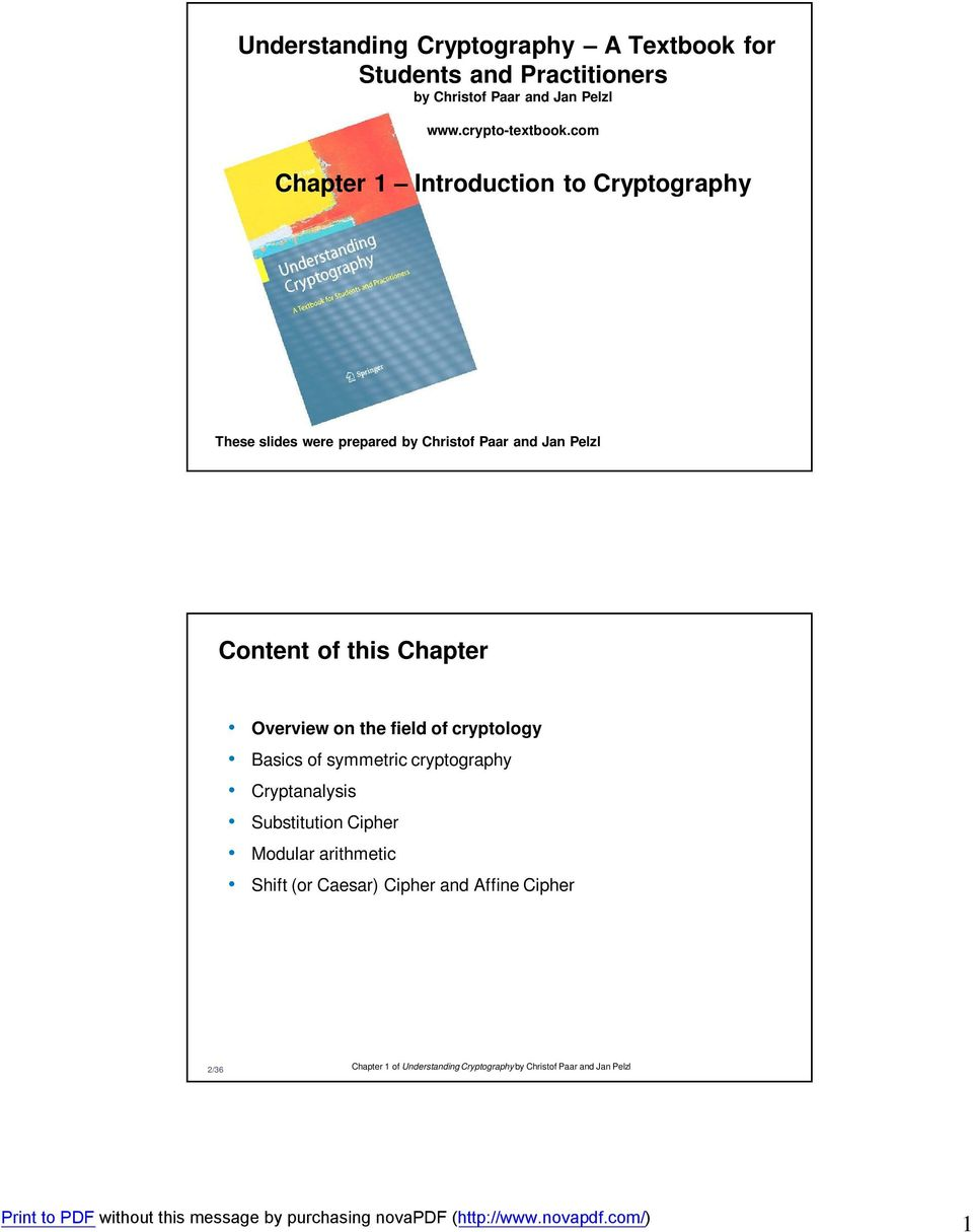 Chapter Overview on the field of cryptology Basics of symmetric cryptography Cryptanalysis Substitution Cipher Modular