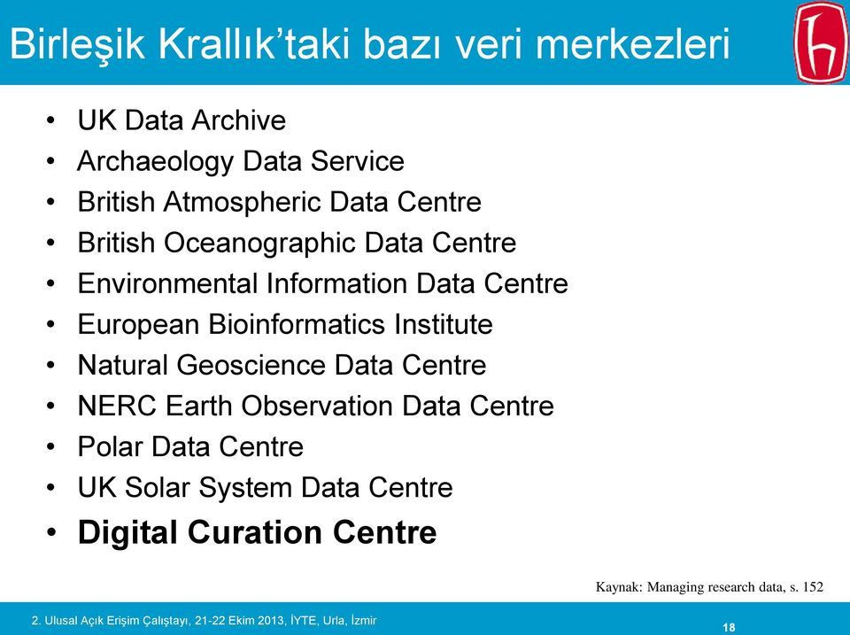 European Bioinformatics Institute Natural Geoscience Data Centre NERC Earth Observation Data Centre