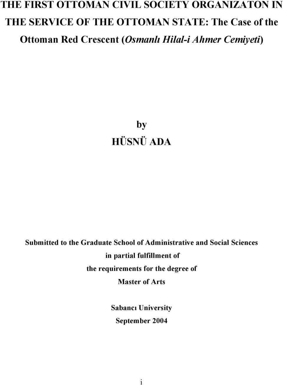 Submitted to the Graduate School of Administrative and Social Sciences in partial
