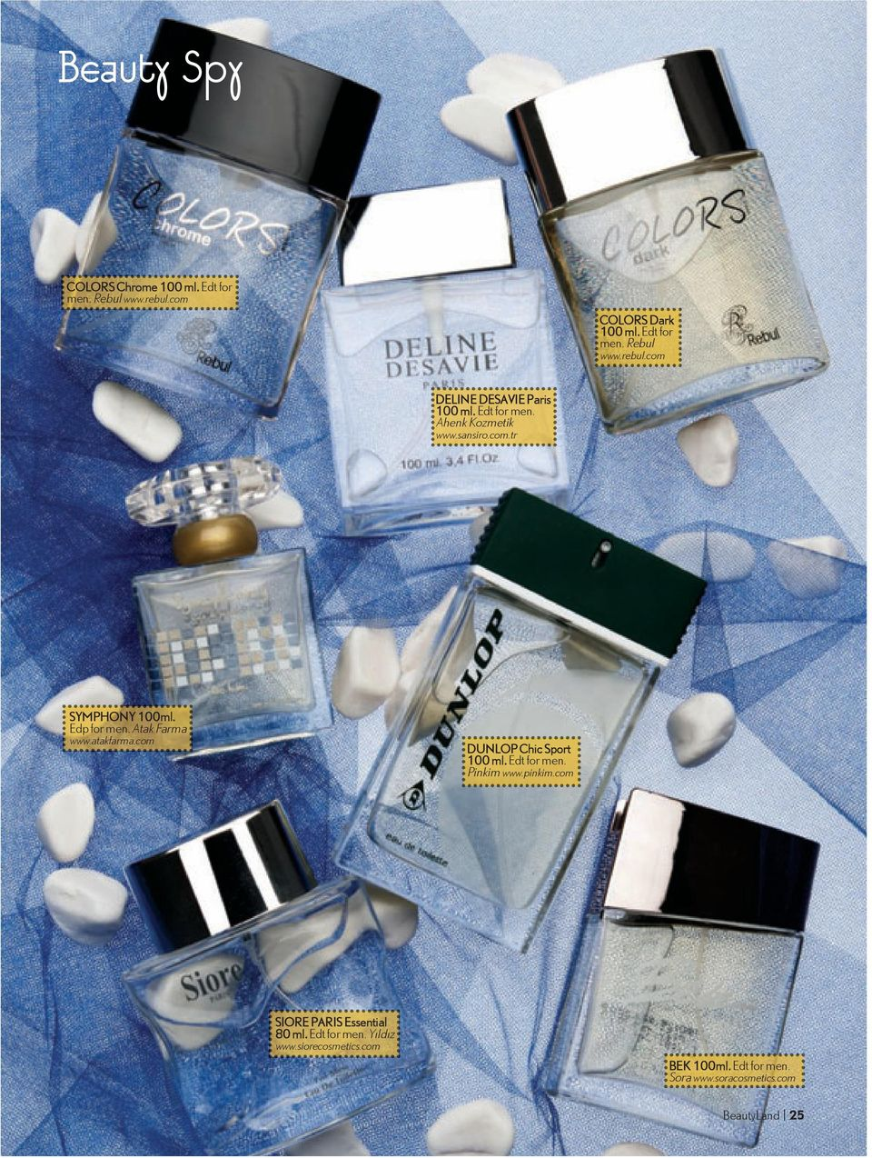 com DUNLOP Chic Sport 100 ml. Edt for men. Pinkim www.pinkim.com SIORE PARIS Essential 80 ml. Edt for men. Yıldız www.