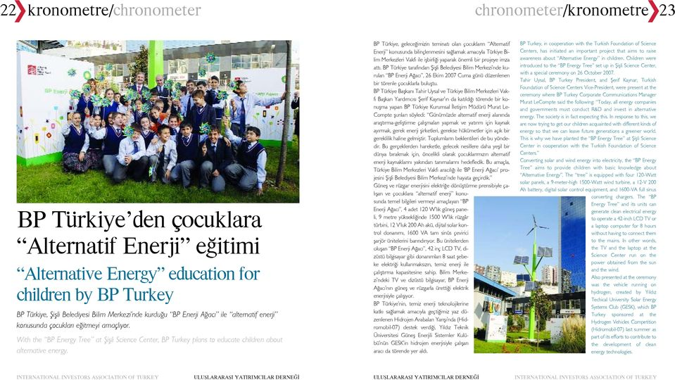 With the BP Energy Tree at fiiflli Science Center, BP Turkey plans to educate children about alternative energy.
