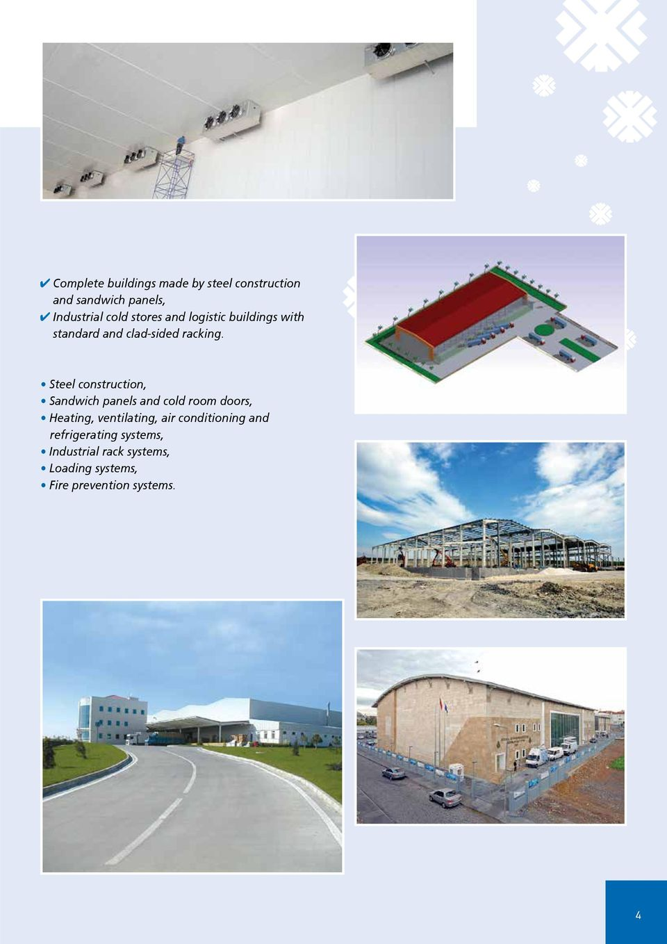 Steel construction, Sandwich panels and cold room doors, Heating, ventilating, air