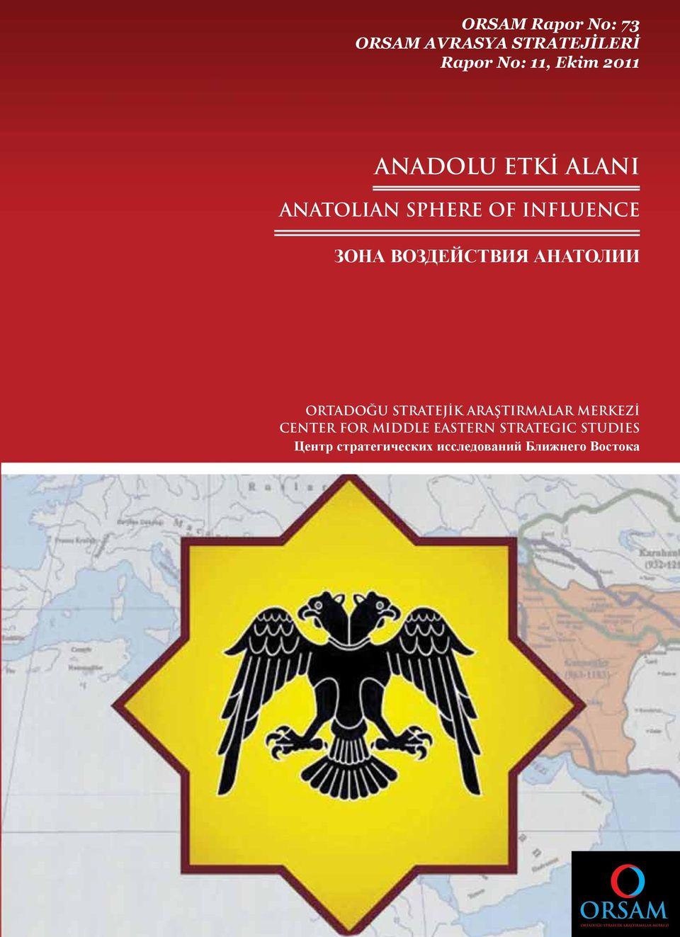 STRATEJİK ARAŞTIRMALAR MERKEZİ CENTER FOR MIDDLE EASTERN STRATEGIC STUDIES Центр