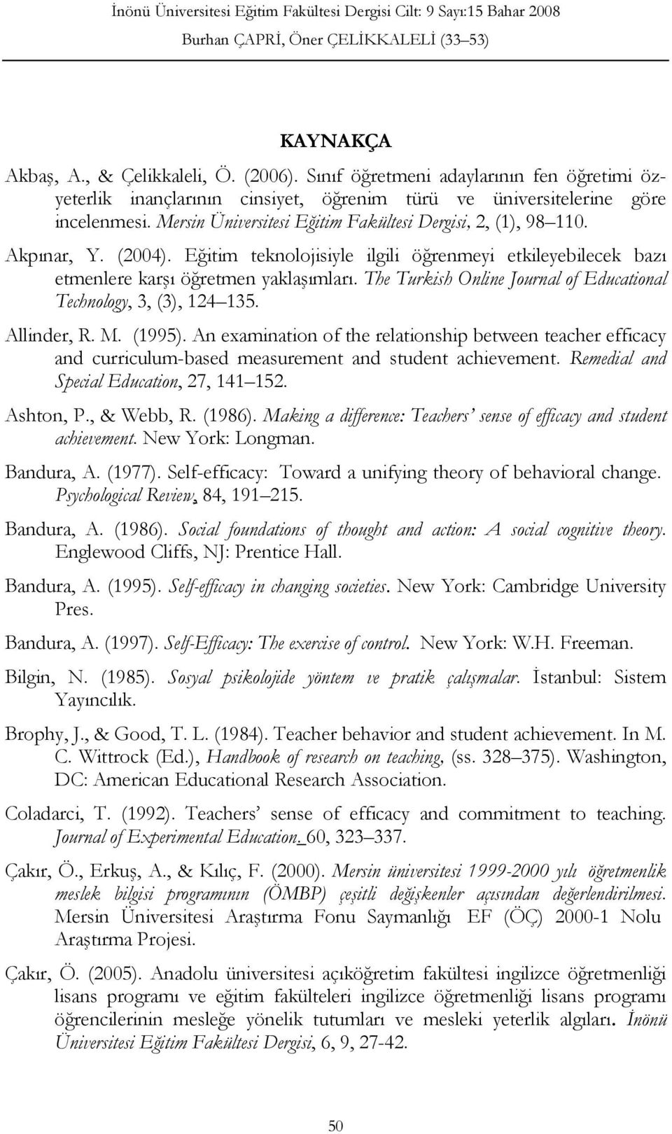 The Turkish Online Journal of Educational Technology, 3, (3), 124 135. Allinder, R. M. (1995).
