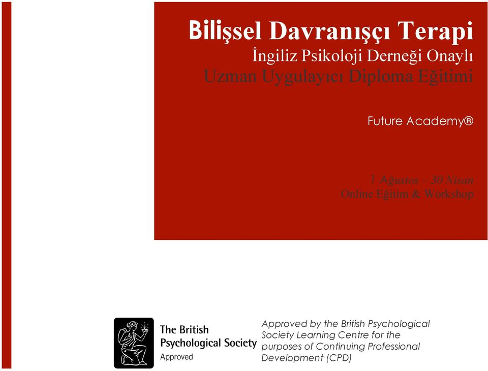 Online Eğitim & Workshop Approved by the British Psychological