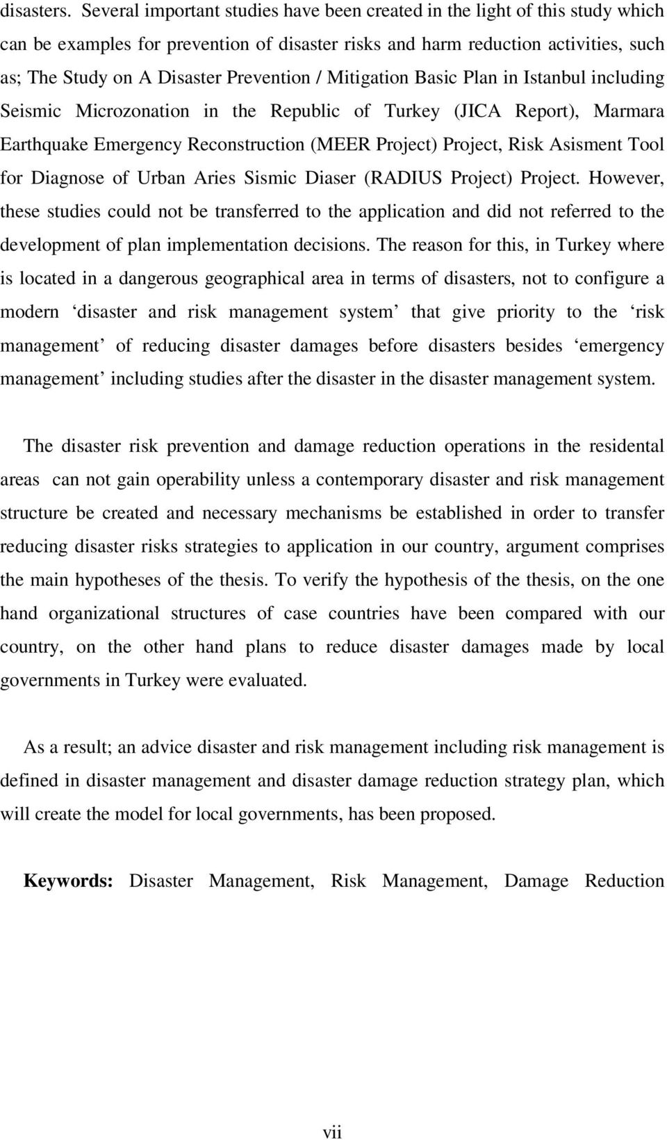 Prevention / Mitigation Basic Plan in Istanbul including Seismic Microzonation in the Republic of Turkey (JICA Report), Marmara Earthquake Emergency Reconstruction (MEER Project) Project, Risk