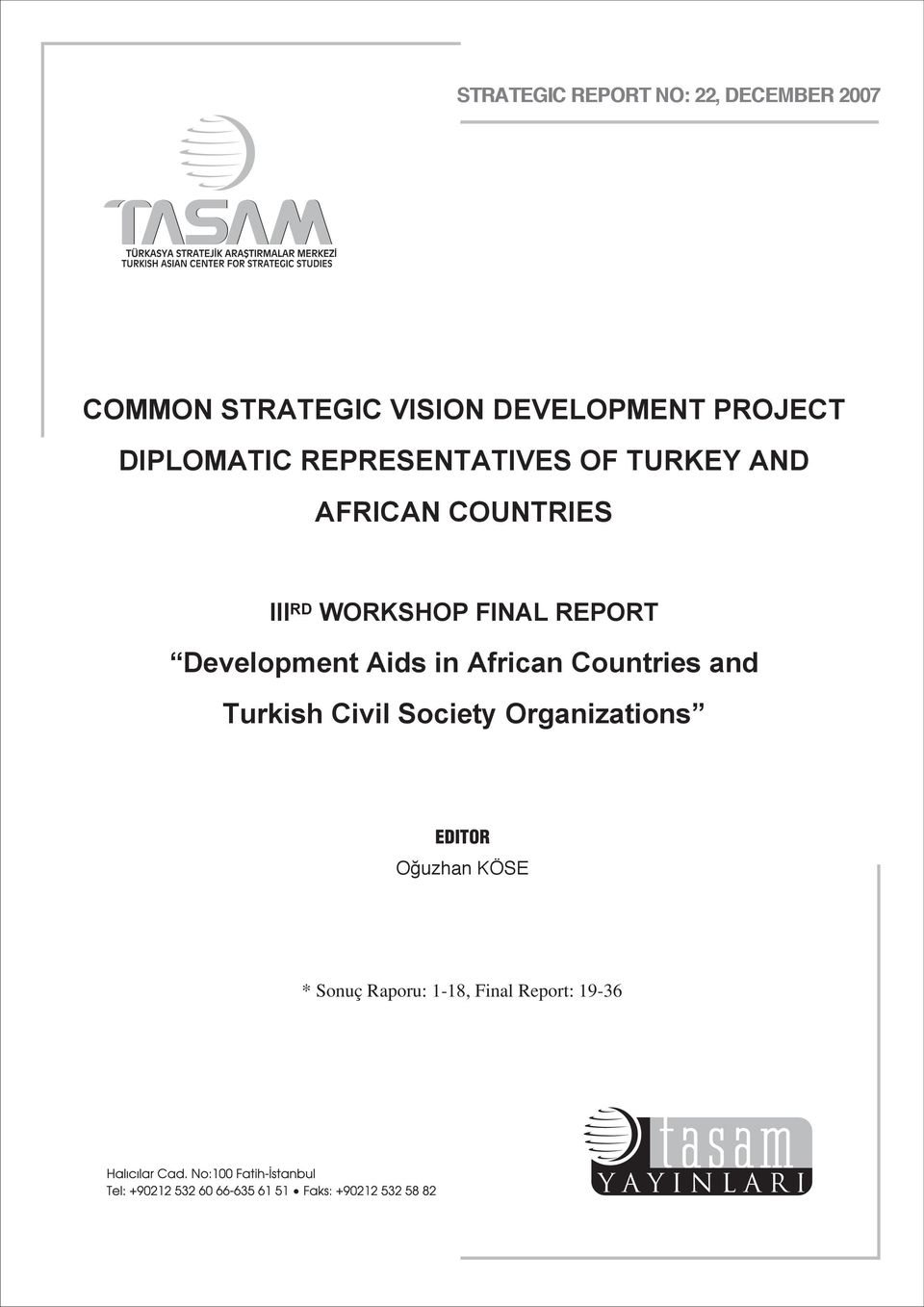 WORKSHOP FINAL REPORT Development Aids in African Countries and Turkish Civil
