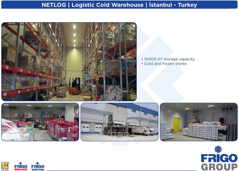 Turkey 10000 m 2 storage