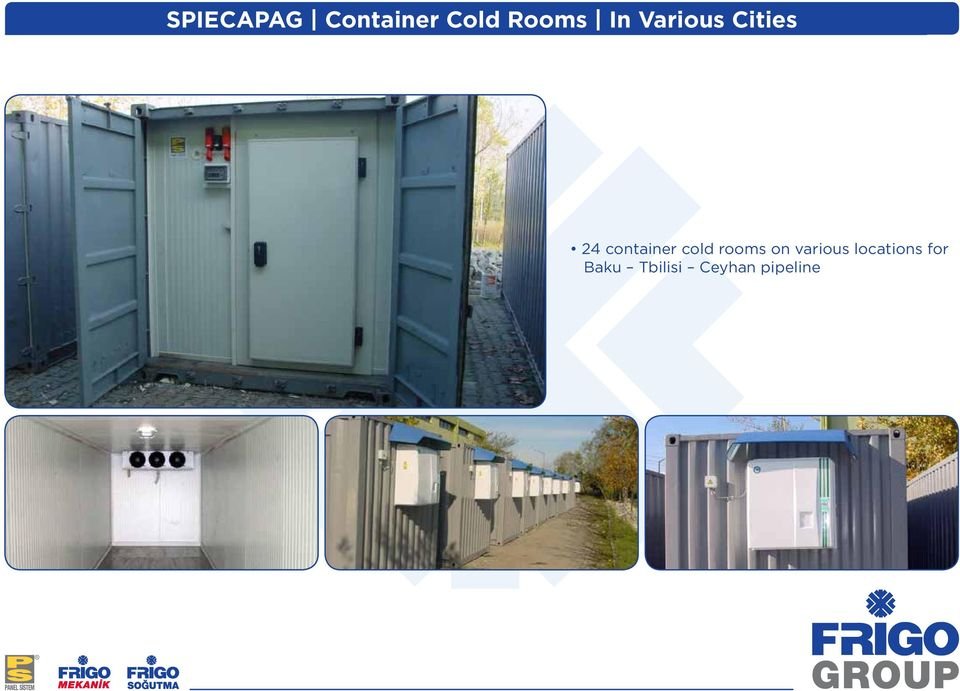 cold rooms on various locations