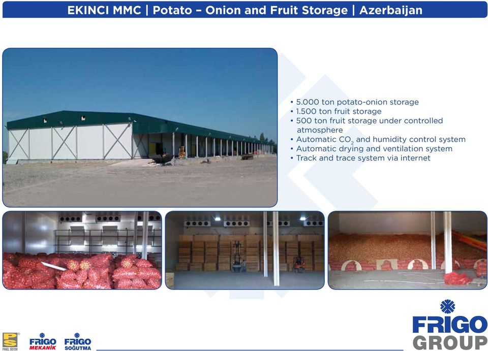 500 ton fruit storage 500 ton fruit storage under controlled