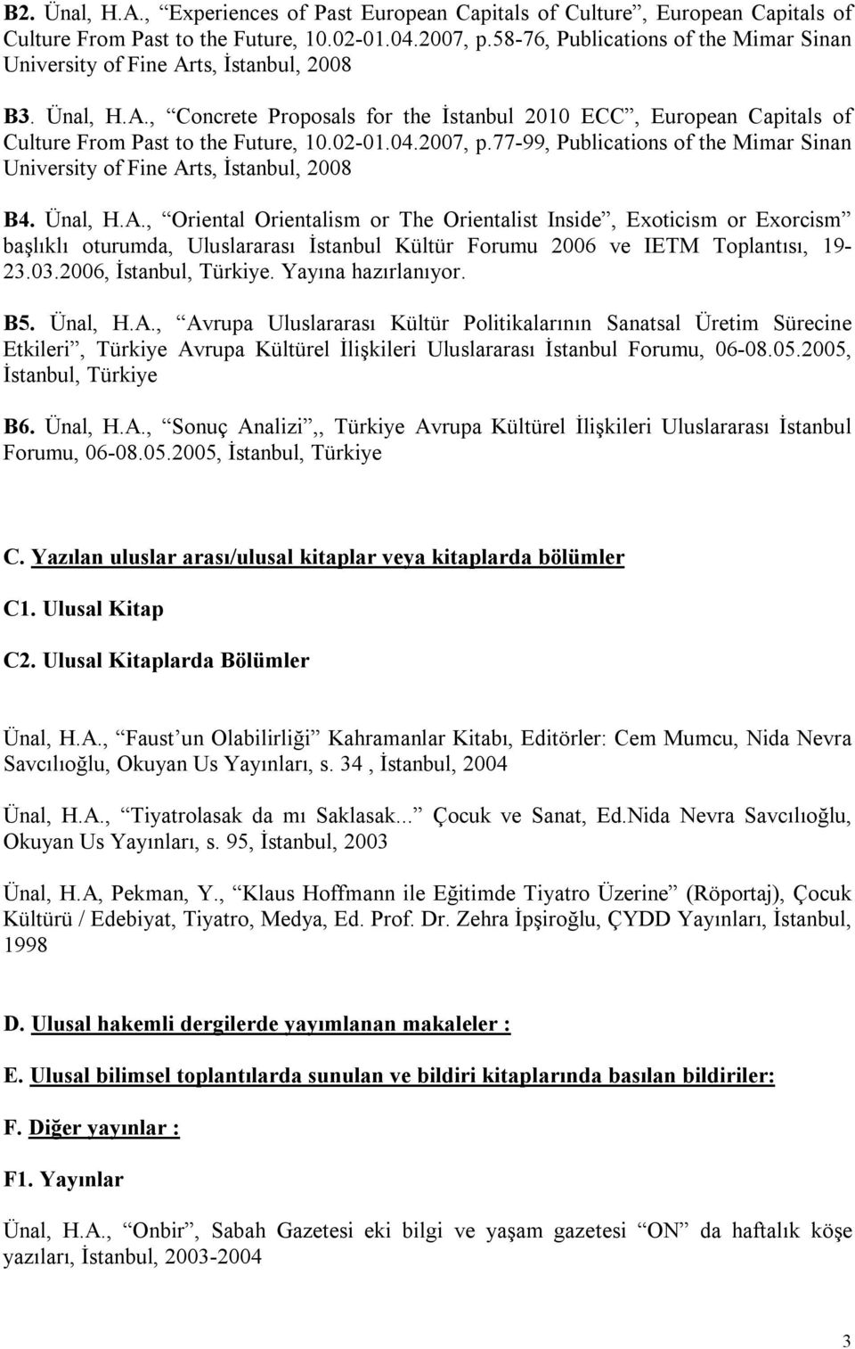 02-01.04.2007, p.77-99, Publications of the Mimar Sinan University of Fine Ar