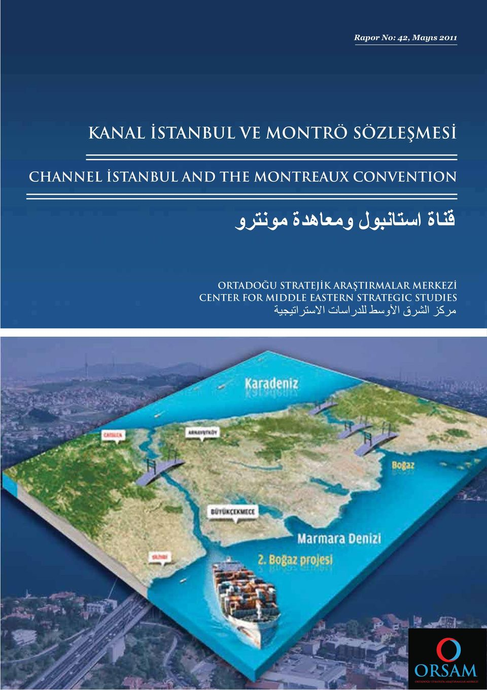 STRATEJİK ARAŞTIRMALAR MERKEZİ CENTER FOR MIDDLE