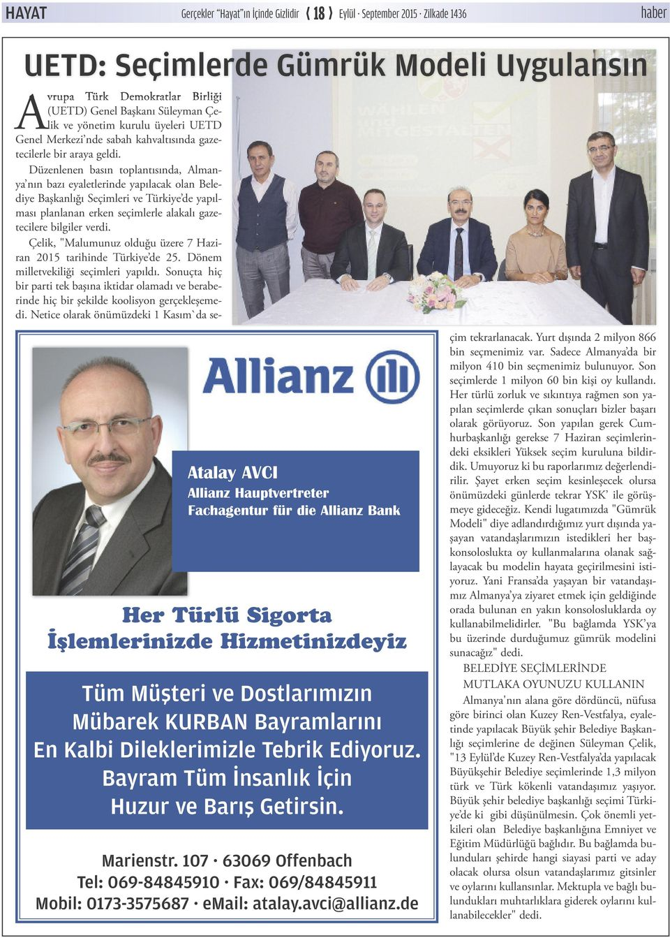 Marienstr. 107 63069 Offenbach Tel: 069-84845910 Fax: 069/84845911 Mobil: 0173-3575687 email: atalay.avci@allianz.