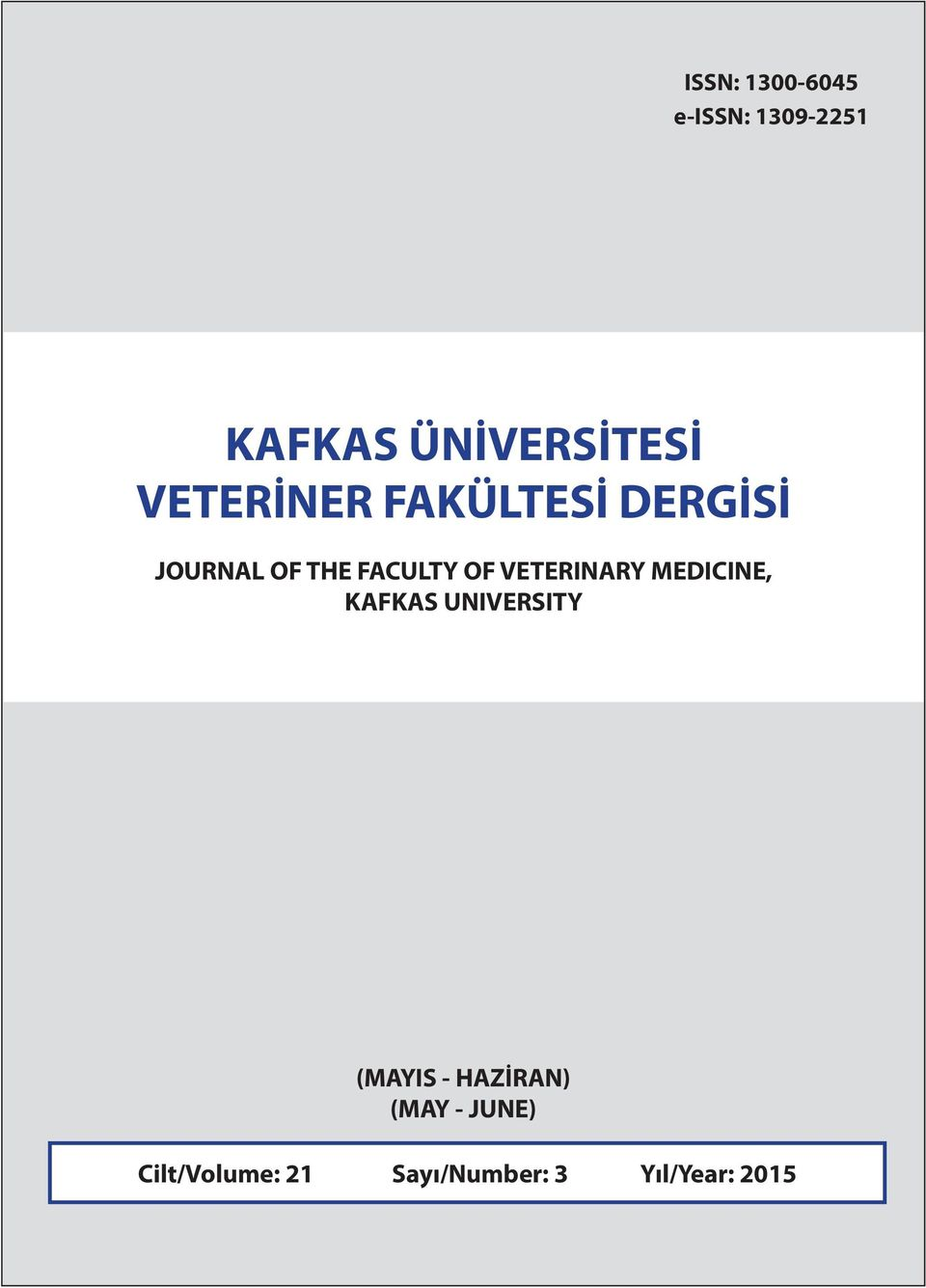 VETERINARY MEDICINE, KAFKAS UNIVERSITY (MAYIS -