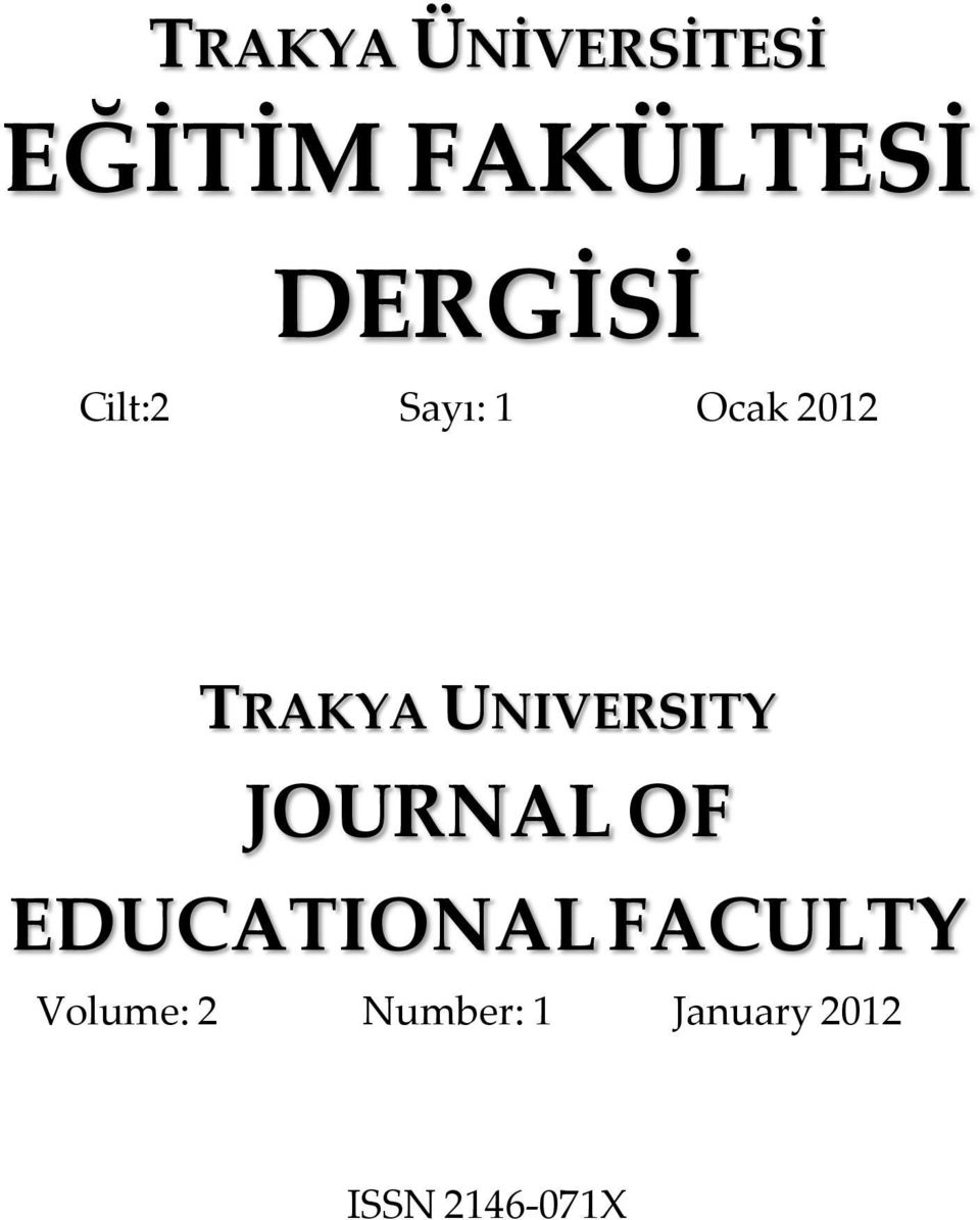 UNIVERSITY JOURNAL OF EDUCATIONAL FACULTY