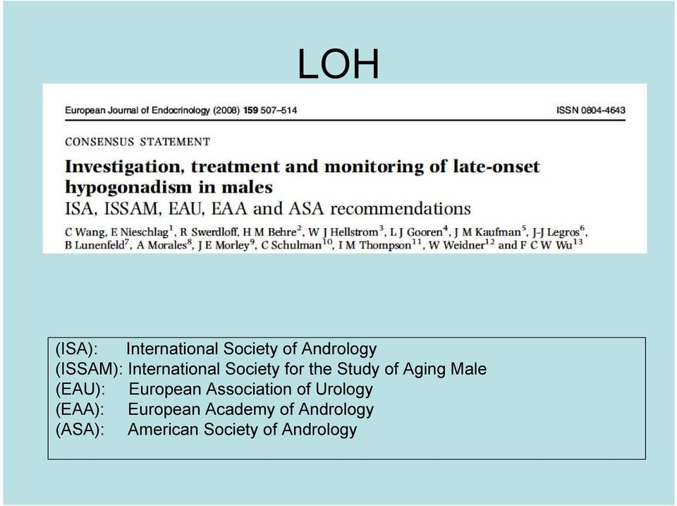 (EAU): European Association of Urology (EAA): European