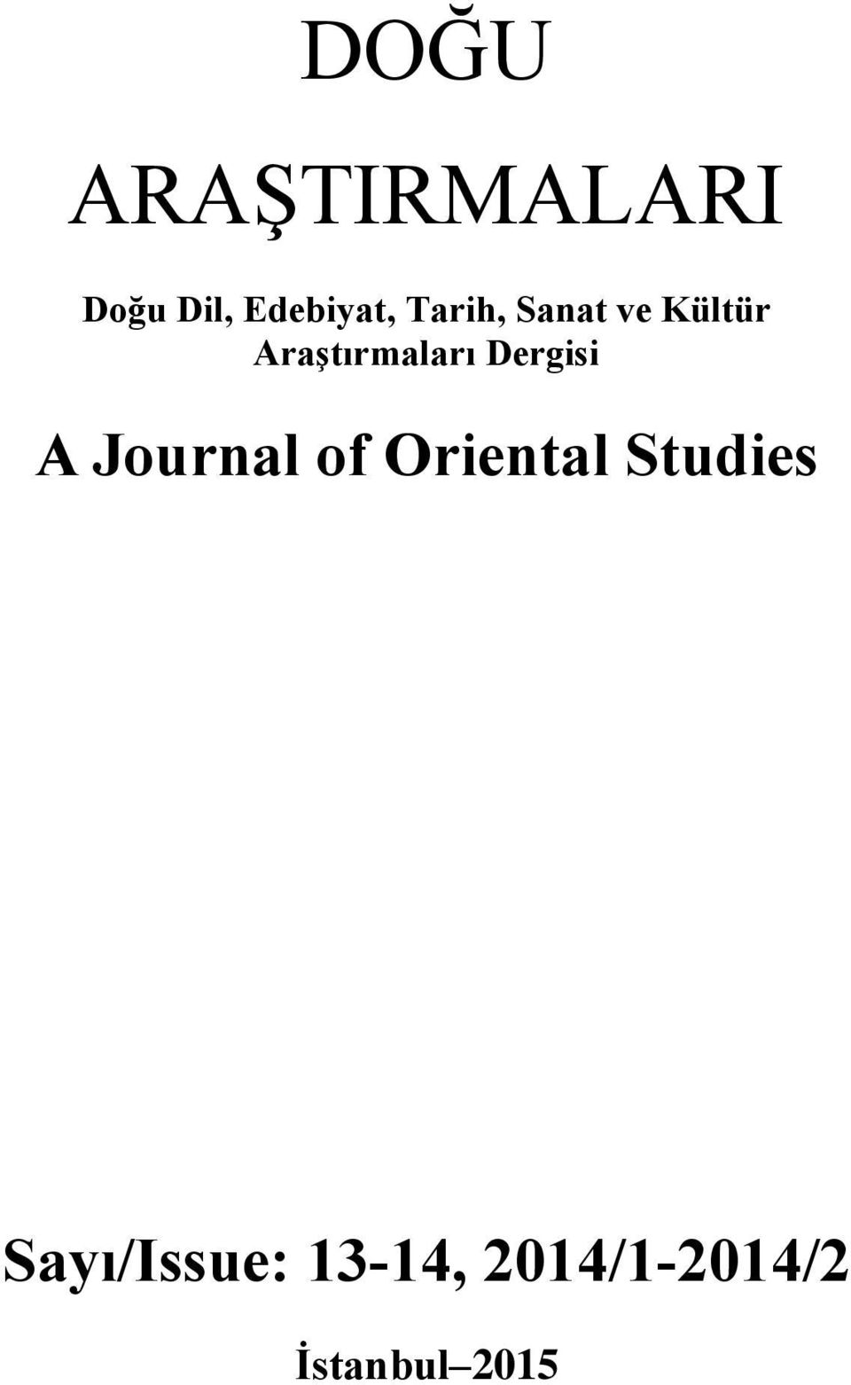 Dergisi A Journal of Oriental Studies