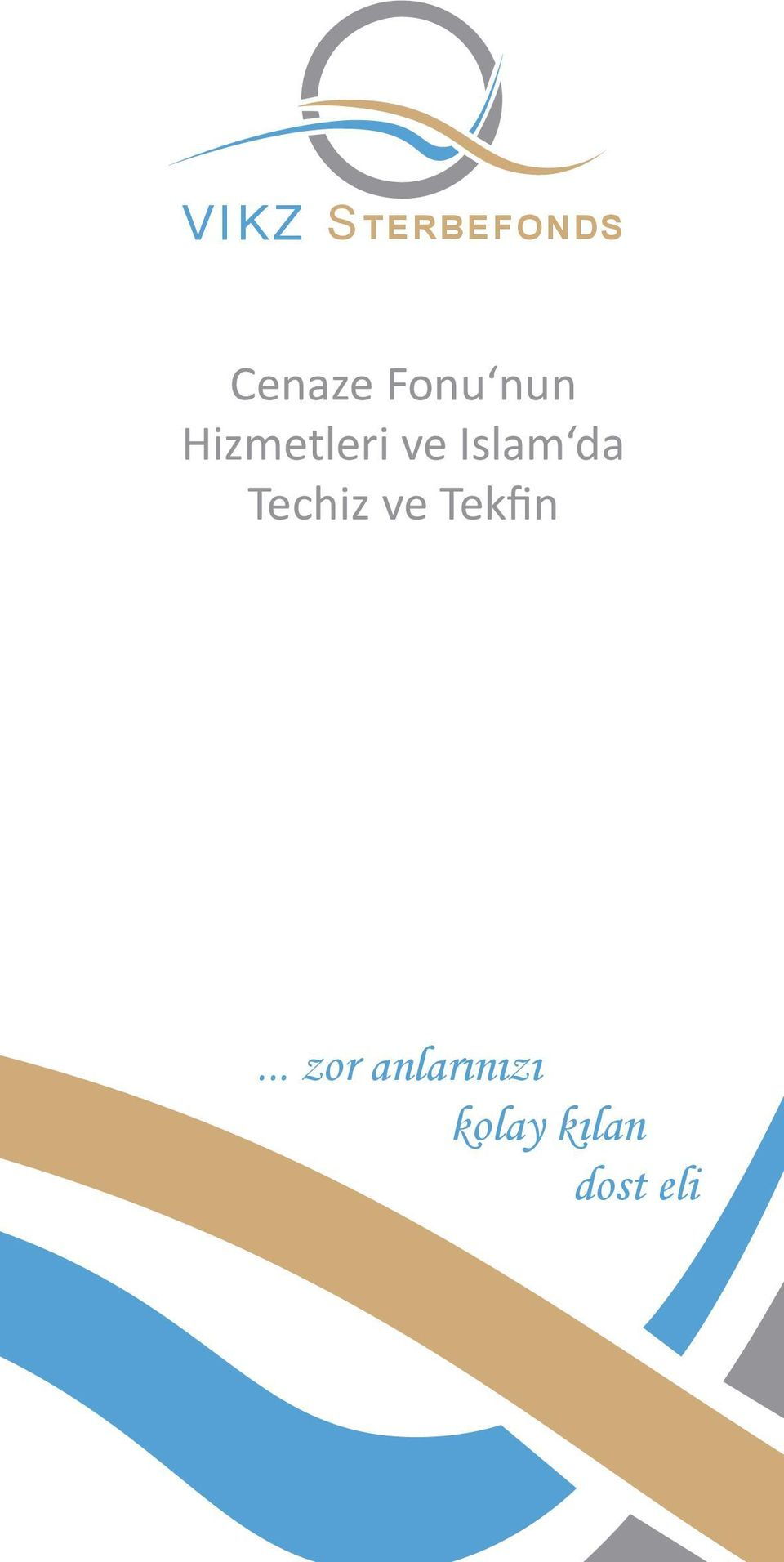 Islam da Techiz ve Tekfin.