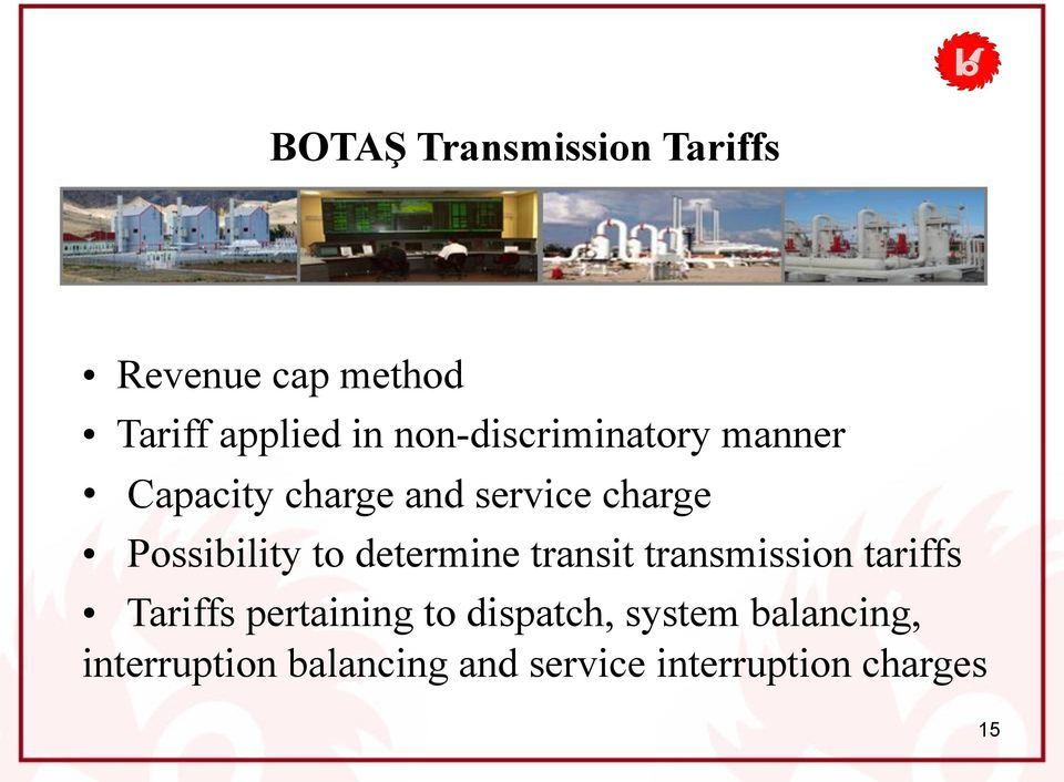 Possibility to determine transit transmission tariffs Tariffs