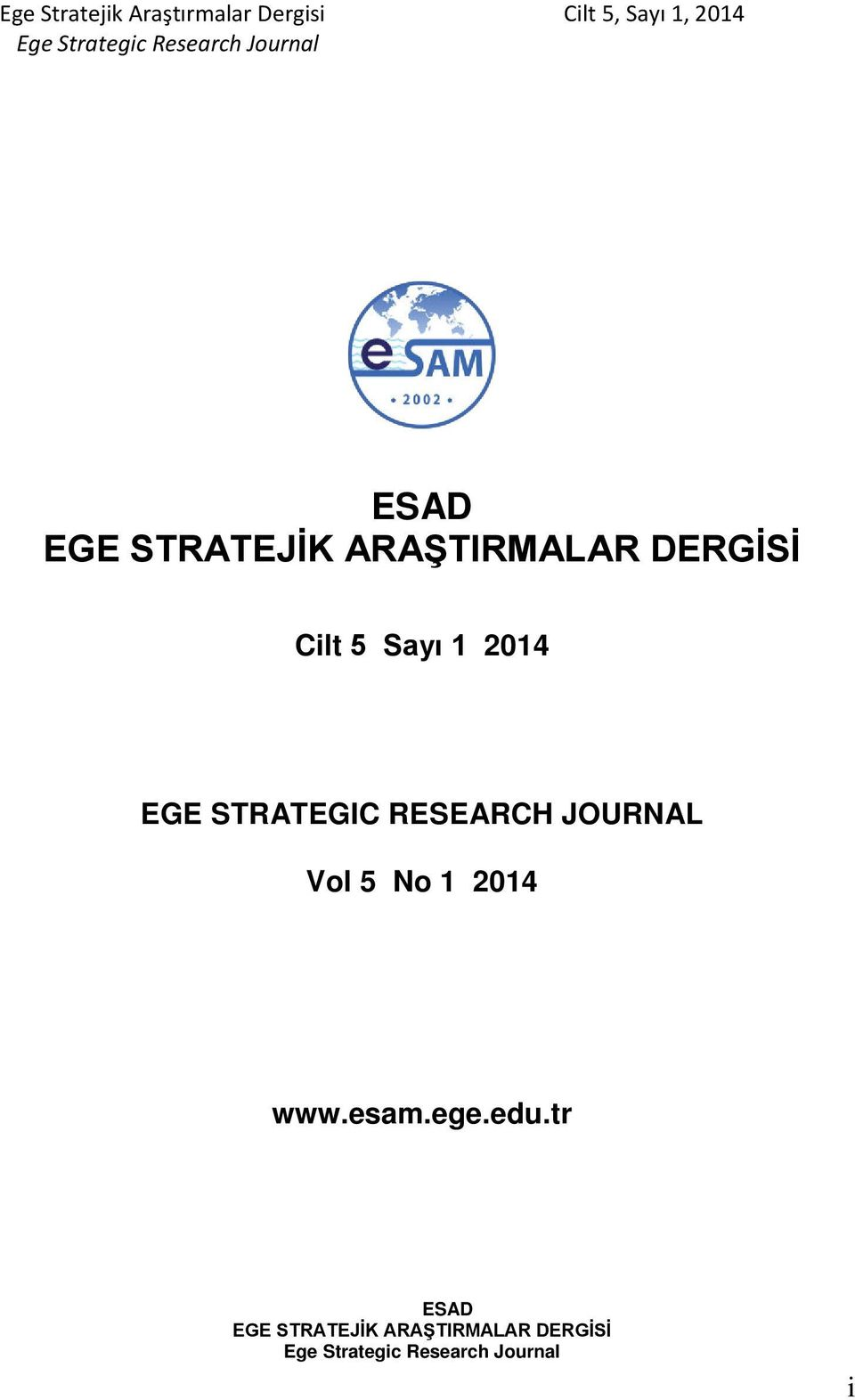 JOURNAL Vol 5 No 1 2014 www.esam.ege.edu.