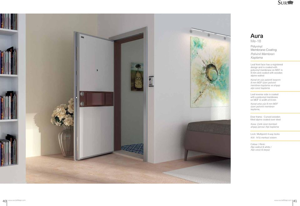 coated with a polyvinyl membrane on MDF in width of 8 mm Kanat arka yüz 8 mm MDF üzeri polivinil membran kaplama, Door frame: Curved wooden filled alpine